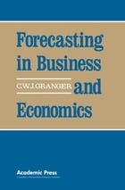 Forecasting in Business and Economics