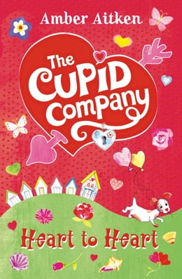 Book Heart to Heart (The Cupid Company, Book 2) by Amber Aitken