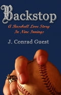 Backstop: A Baseball Love Story in Nine Innings 7f5ce293-4d6a-44a3-b462-a53bcdfda4df