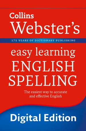 English Spelling (Collins Webster?s Easy Learning)