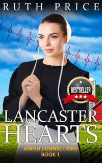 Lancaster Hearts: Amish Connections, #2