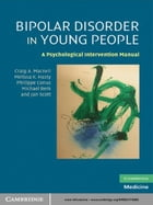 Bipolar Disorder in Young People: A Psychological Intervention Manual