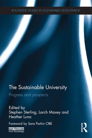 The Sustainable University Progress and prospects