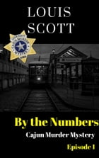 By The Numbers by Louis Scott