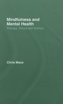 Book Mindfulness and Mental Health by Mace, Christopher