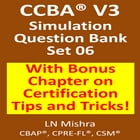 CCBA V3 -Simulation Test-Set-06 by LN Mishra