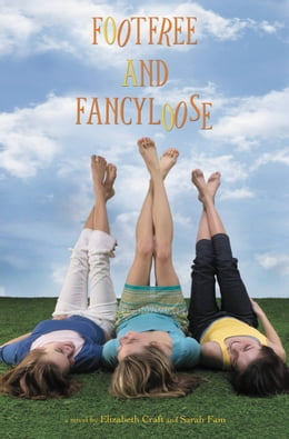 Book Footfree and Fancyloose by Elizabeth Craft