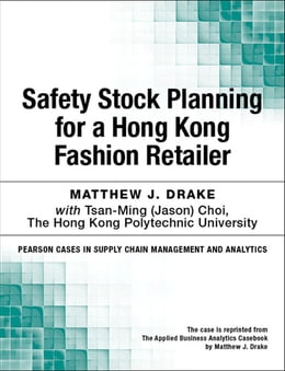 Book Safety Stock Planning for a Hong Kong Fashion Retailer by Matthew J. Drake