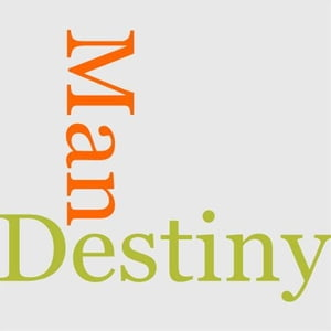 The Destiny Of Man by John Fiske