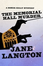 The Memorial Hall Murder by Jane Langton