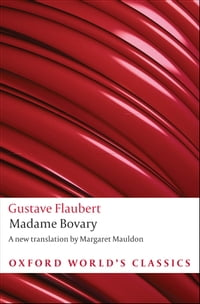 Madame Bovary : Provincial Manners: Provincial Manners