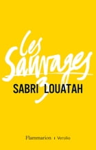 Les Sauvages 3 by Sabri Louatah