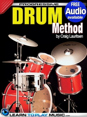 Drum Lessons: Teach Yourself How to Play Drums (Free Audio Available)