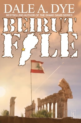 Book Beirut File by Dale  A. Dye