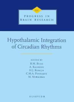 Book Hypothalamic Integration of Circadian Rhythms by Buijs, R.M.