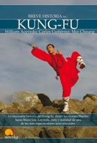 Breve Historia de Kung-Fu by William Acevedo