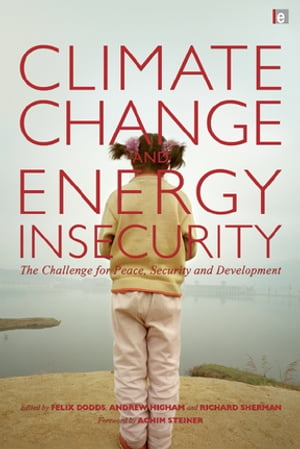 """Climate Change and Energy Insecurity """"The Challenge for Peace,  Security and Development"""""""