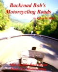 Motorcycle Road Trips (Vol. 11) Roads - Mid Atlantic Back Roads Made For Motorcycling (Smashwords Edition) 45709e2b-d55b-4239-aa23-dcbbc03e8750