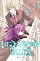 Little Witch's Collier, Vol. 1 by Chinoku