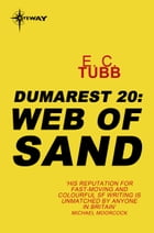 Web of Sand: The Dumarest Saga Book 20 by E.C. Tubb