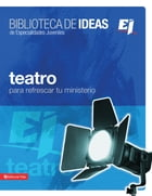 Biblioteca de ideas: Teatro: For Youth Groups