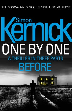 One By One: Before (Part One)