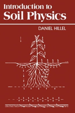 Book Introduction to Soil Physics by Hillel, Daniel