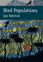 Bird Populations (Collins New Naturalist Library, Book 124) by Ian Newton