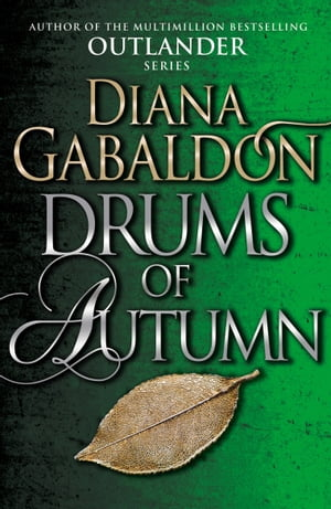 Drums Of Autumn (Outlander 4)