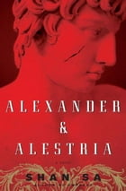 Alexander and Alestria Cover Image
