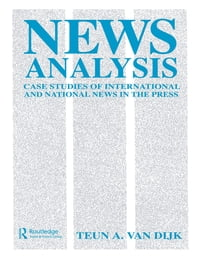 News Analysis: Case Studies of international and National News in the Press
