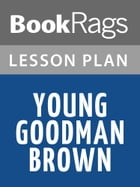 Young Goodman Brown Lesson Plans by BookRags