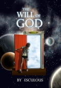 The Will of God 3b2a2332-69b7-4676-b022-480615b6846d