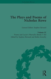 The Plays and Poems of Nicholas Rowe, Volume IV