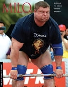 MILO: A Journal For Serious Strength Athletes, Vol. 22, No.1 by Randall J. Strossen