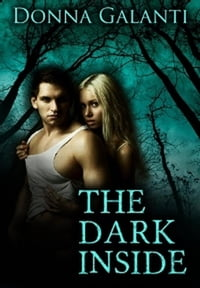 The Dark Inside: The Element Trilogy