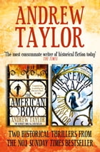 Andrew Taylor 2-Book Collection: The American Boy, The Scent of Death by Andrew Taylor