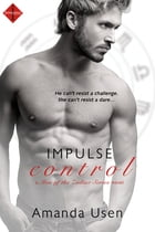 Impulse Control by Amanda Usen