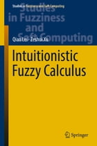 Intuitionistic Fuzzy Calculus by Qian Lei