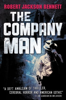 Book The Company Man by Robert Jackson Bennett