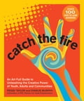 Catch the Fire b34bce88-e034-40ba-b1f9-fcfd75141de8