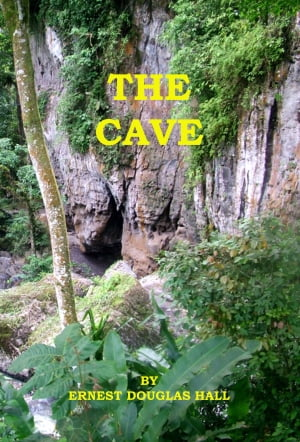 The Cave by Ernest Douglas Hall