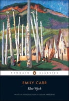 Penguin Black Classics: Klee Wyck by Emily Carr