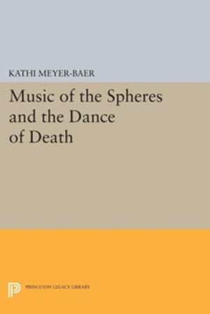 Music of the Spheres and the Dance of Death: Studies in Musical Iconology