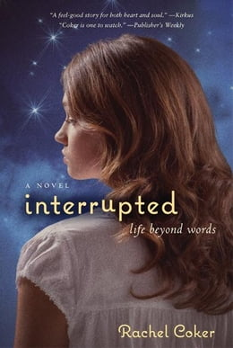 Book Interrupted: A Life Beyond Words by Rachel Coker