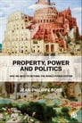 Property, Power and Politics Cover Image