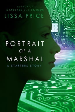 Book Portrait of a Marshal: A Starters Story by Lissa Price