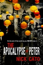 The Apocalypse of Peter by Nick Cato