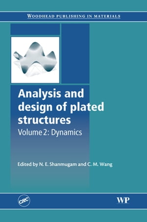 Analysis and Design of Plated Structures Dynamics