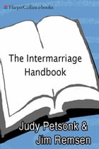 The Intermarriage Handbook: A Guide for Jews & Christians by Judy Petsonk